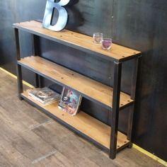 Console bois et métal design industriel sur mesure | Bois & Acier ...