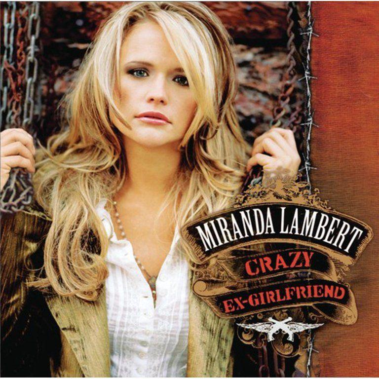 Miranda Lambert - Crazy Ex-Girlfriend - CD - Walmart.com