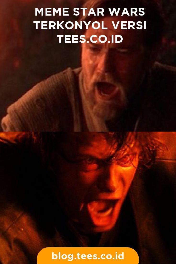 Best Star Wars Meme | Click http://blog.tees.co.id/meme-star-wars-terkonyol-versi-tees?utm_source=pinterest-social&utm_medium=post&utm_campaign=artikel #teesblog #starwars