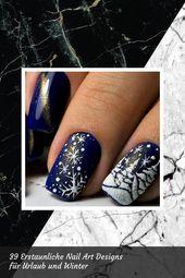 Lovely 39 Erstaunliche Nail Art Designs für Urlaub und Winter   Nagellack  Nagel