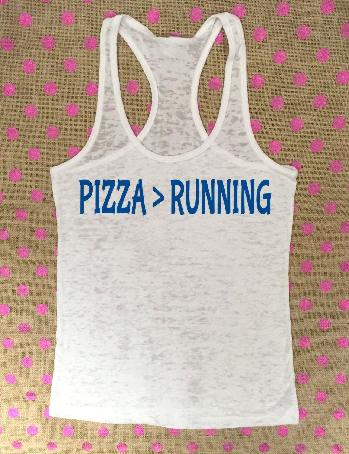 Pizza is Greater Than Running Workout Tank Top - Burnout Tank Top - Workout Tank Top - Pizza Tank Top - Funny Fitness Tank