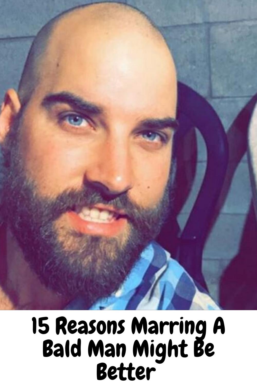 A man marrying bald 6 reasons