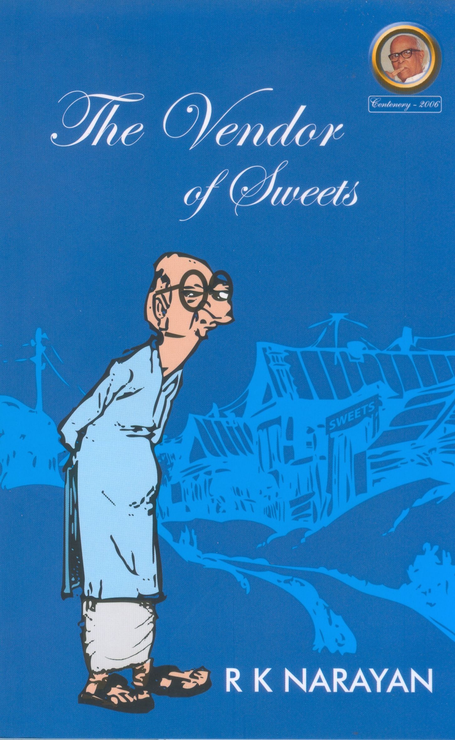 The vendor of sweets by rk narayan books worth reading fiction the vendor of sweets by rk narayan fandeluxe Choice Image