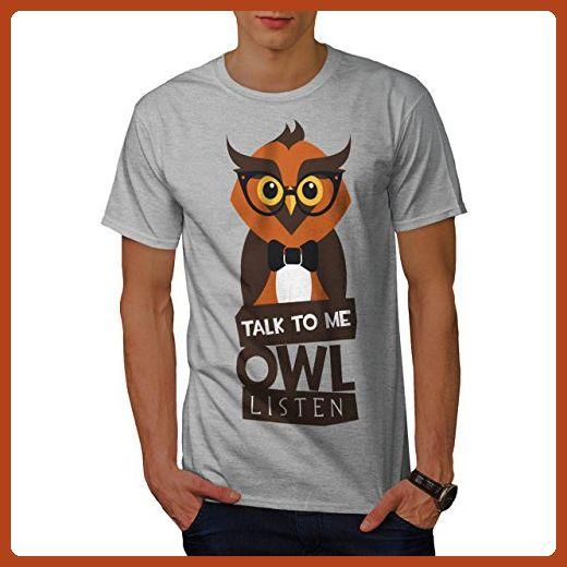 2f709692edb6 You Talk Owl Listen Funny Bird Men L T-shirt
