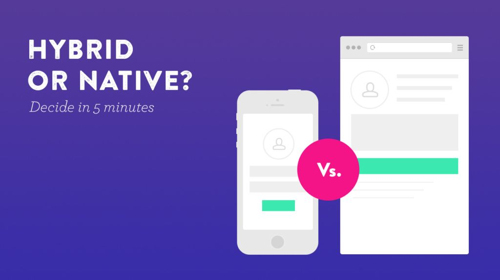 Hybrid vs native apps development which one is better