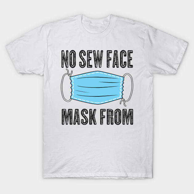 Photo of no sew face mask from – No Sew Face Mask – T-Shirt | TeePublic