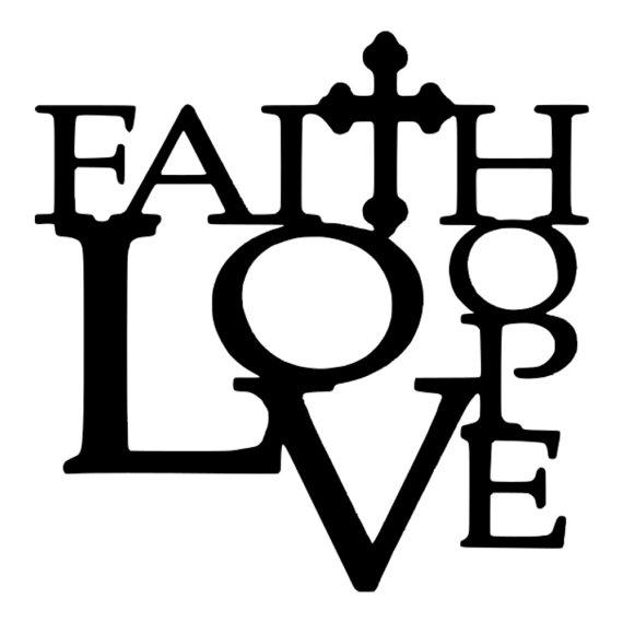 Svg Faith Hope Love Dxf Eps Faith Quote Love