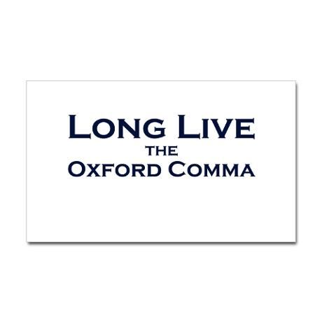 Long live the Oxford comma