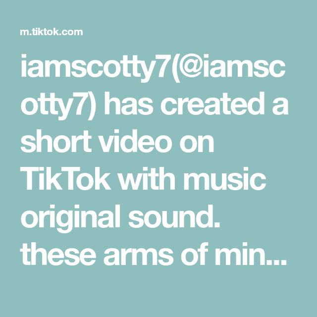 Iamscotty7 Iamscotty7 Has Created A Short Video On Tiktok With Music Original Sound These Arms Of Mine Fyp Foryoup In 2021 The Originals Plant Based Recipes Sound
