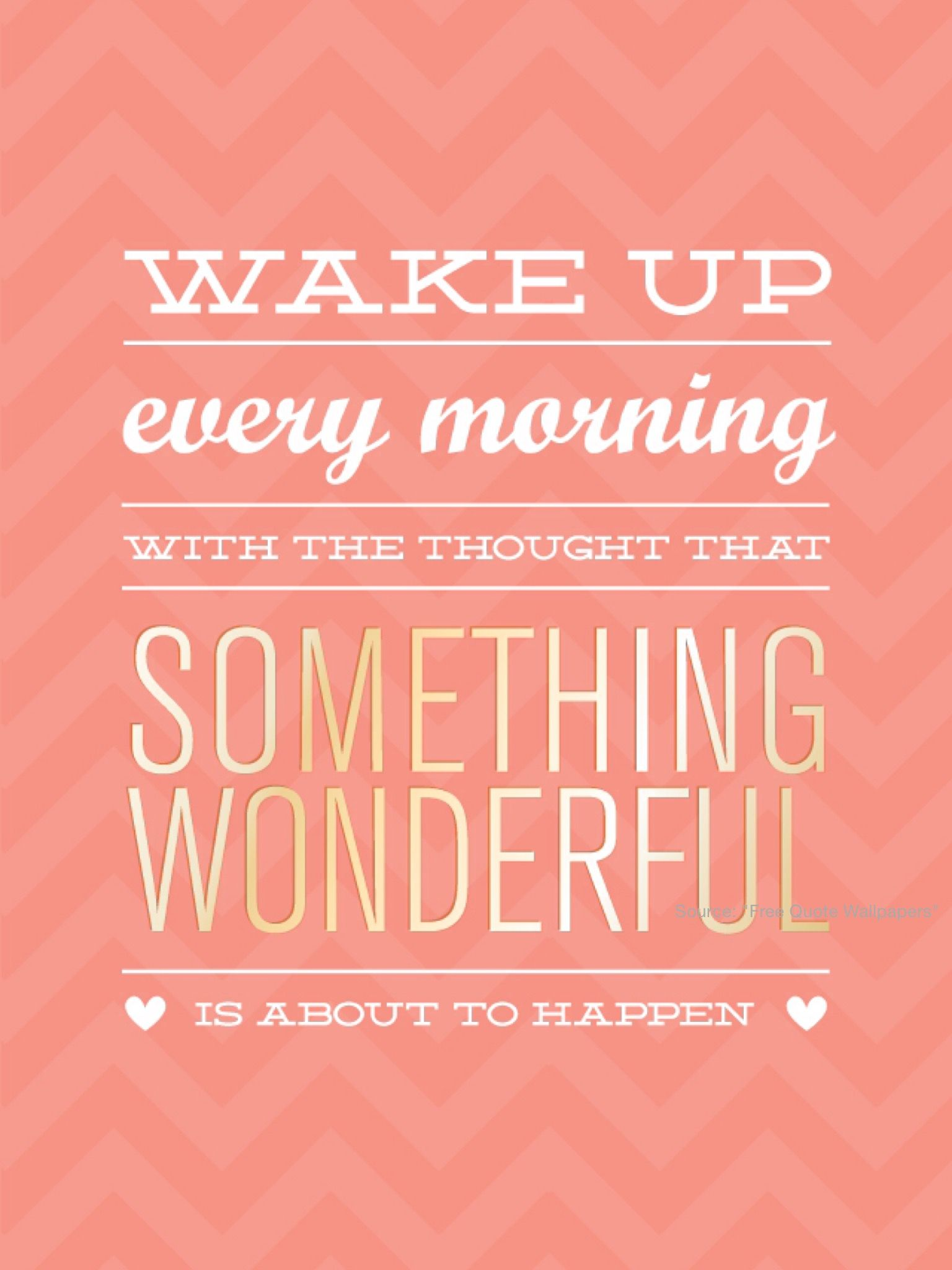 Inspirational MorningsPositive WallpapersPositive Quotes WallpaperIphone