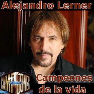 Alejandro Lerner - Campeones de la vida acordes
