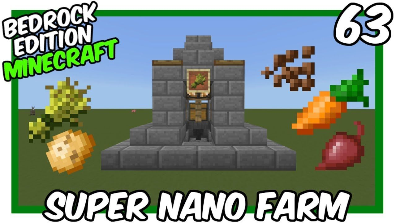 Super Nano Farm Bedrock Edition | Things to make | Minecraft
