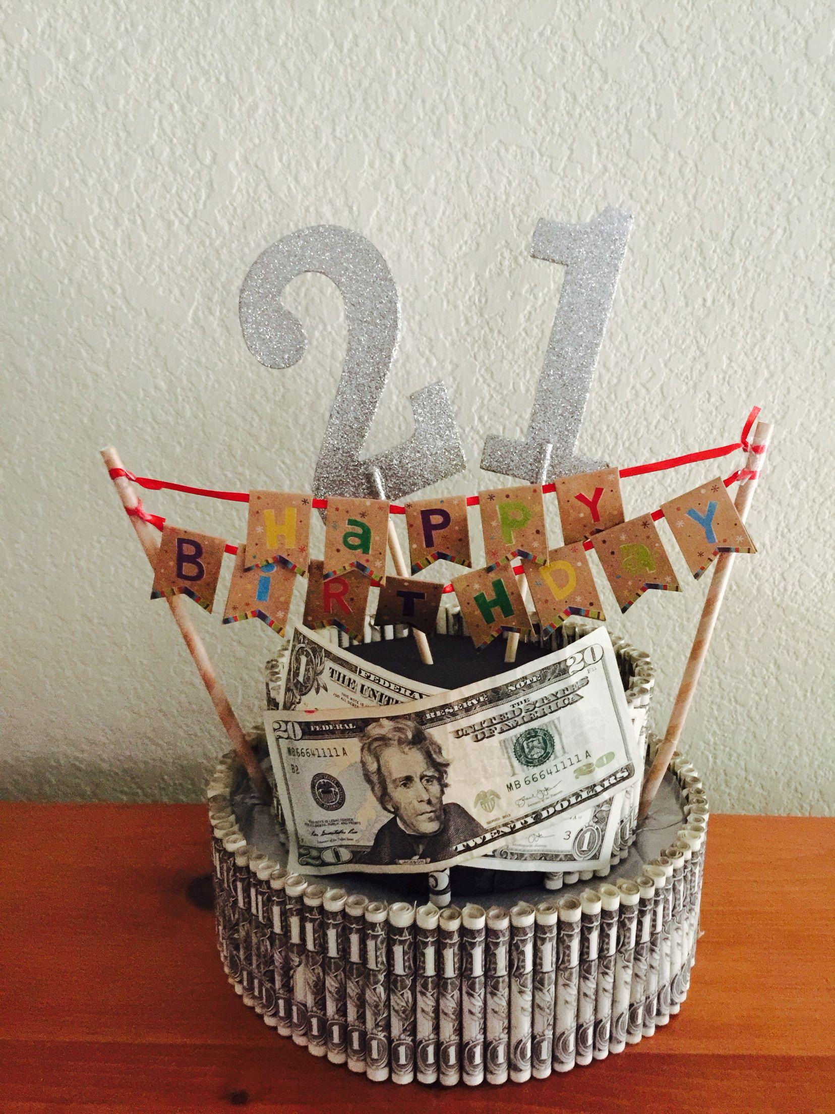 21st Birthday Money Cake With Images Birthday Money 21st