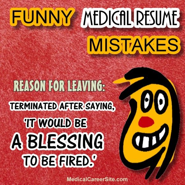 Funny medical resume and cover letters mistakes reason for Cover letter after being fired