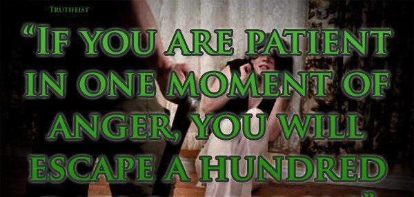 #quotes  If you are patient in one moment of anger...