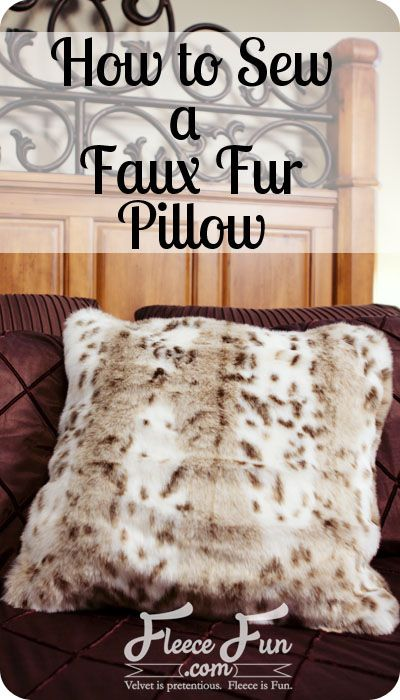 I love how luxirous faux fur pillow look in home decor.  But they can be so expensive.  This video series makes it look easy to sew - just gotta deal with the mess!  Love!
