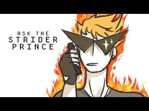 Ask The Strider Prince - YouTube