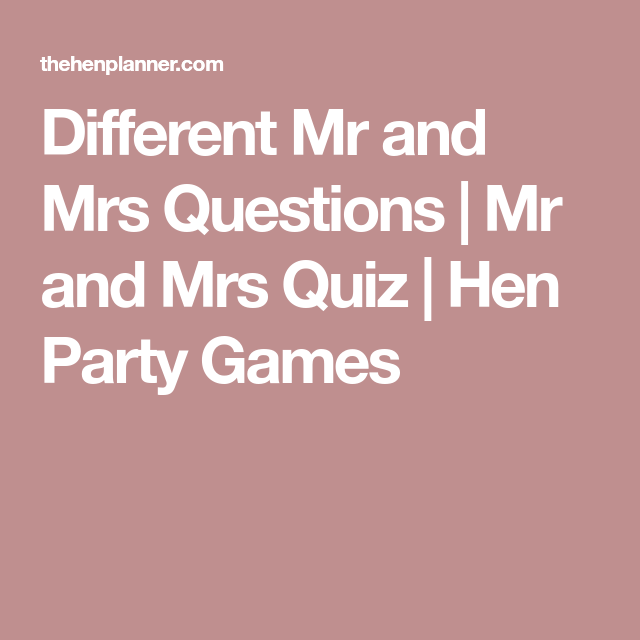 Different Mr And Mrs Questions