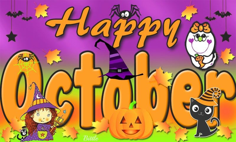 Hello October | Goodbye September. Hello October! Please ...