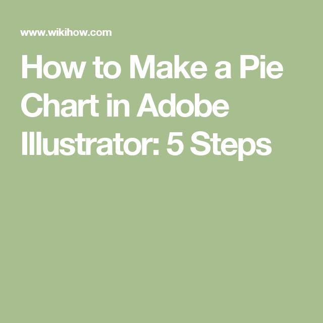 Make A Pie Chart In Adobe Illustrator Pie Charts Adobe