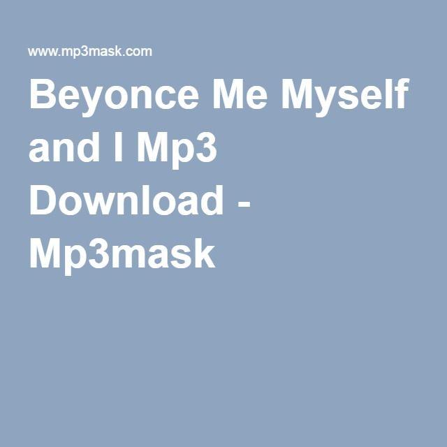 me myself and i download beyonce