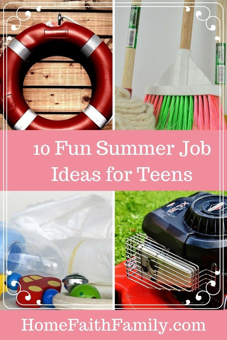 fun summer job ideas for teens do you have a teenager in the house this summer these 10 fun summer job