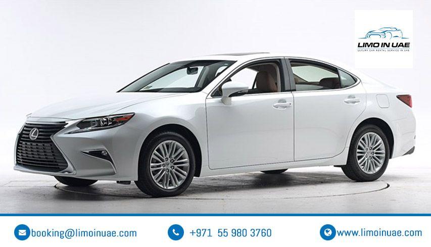 Chauffeur Service Uae Lexus Es Lexus Best Luxury Cars