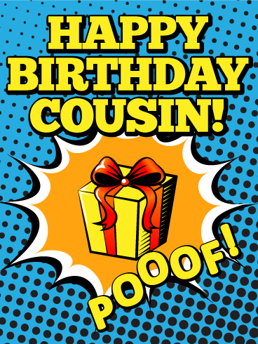 This Comic Inspired Birthday Card Will Have Your Cousin Feeling Like