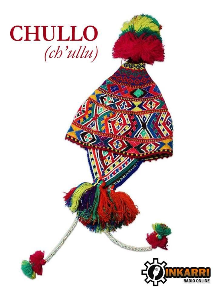 El Chullo (en aymara-quechua  ch ullu) es un gorro con orejeras ... 5c4a628fb53