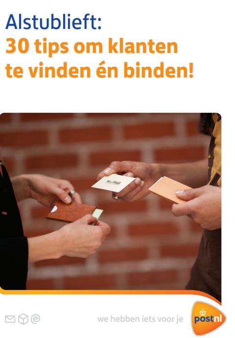 Alsjeblieft! 30 tips om klanten te vinden en te binden. https://klantenvinden.nl/media/1018/whitepaper-klantenvinden.pdf