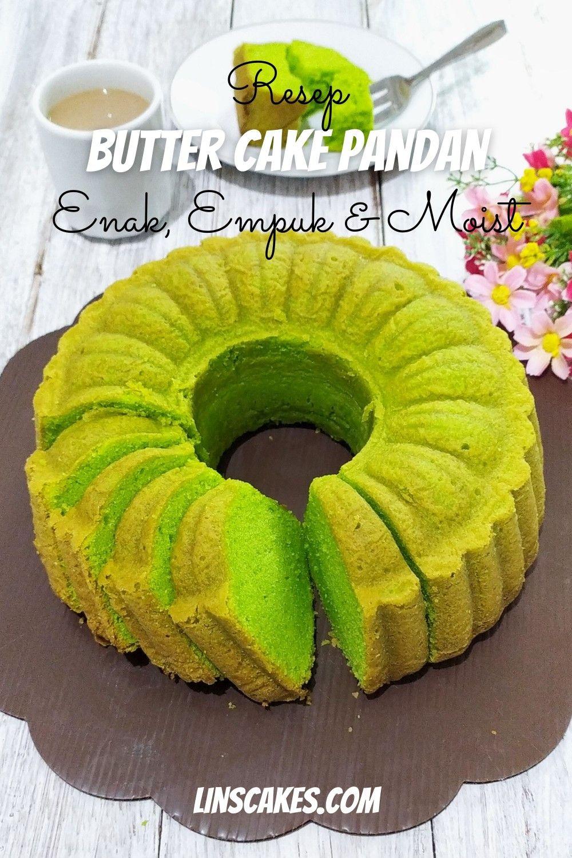 Resep Butter Cake Pandan Yang Enak Empuk Dan Moist Kue Mentega Resep Makanan Dan Minuman