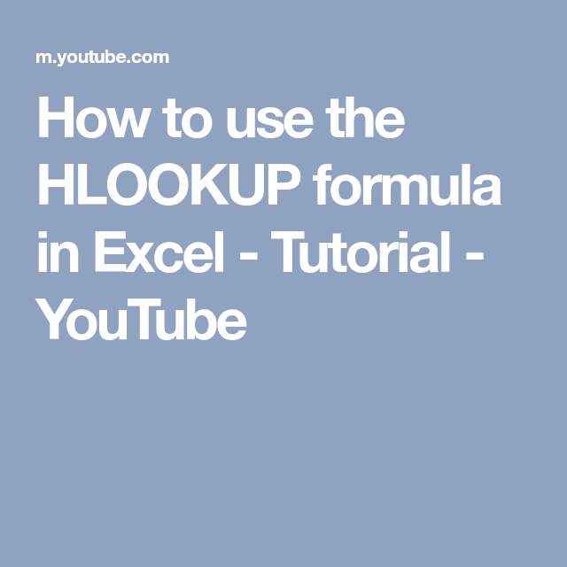 How to use the HLOOKUP formula in Excel - Tutorial - YouTube