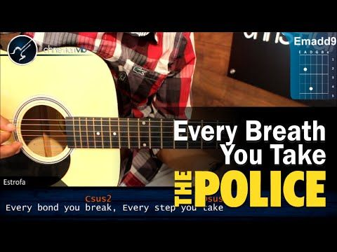 Como Tocar Every Breath You Take The Police En Guitarra Acustica Hd Tutorial Completo Youtube Breathe Police You Take