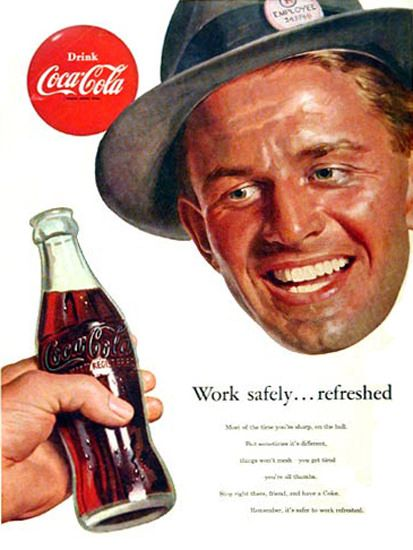 Coca-Cola Work Savely Employee - www.MadMenArt.com | Coca-Cola is more than a brand or a logo. It's a part of American culture - for some people attitude to life and lifestyle. Mad Men Art presents more than 200 vintage Coke ads. #CocaCola #Coke #Cola #VintageAds