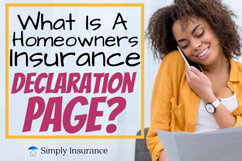 Learn What A Homeowners Insurance Decleration Page Is How All Of