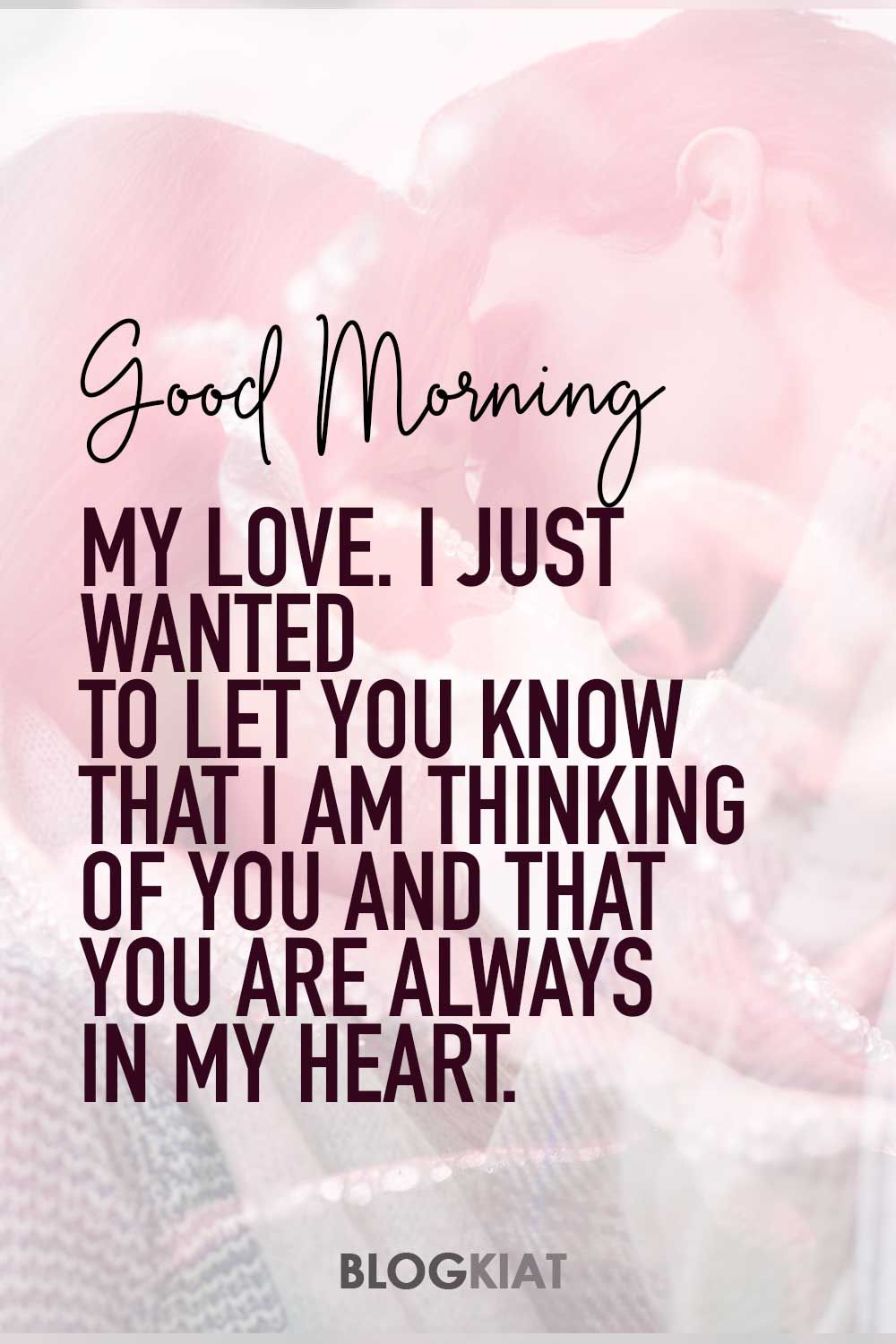 Good Morning Love Messages For Girlfriend Flirty Good Morning Quotes Good Morning Love Messages Positive Good Morning Quotes