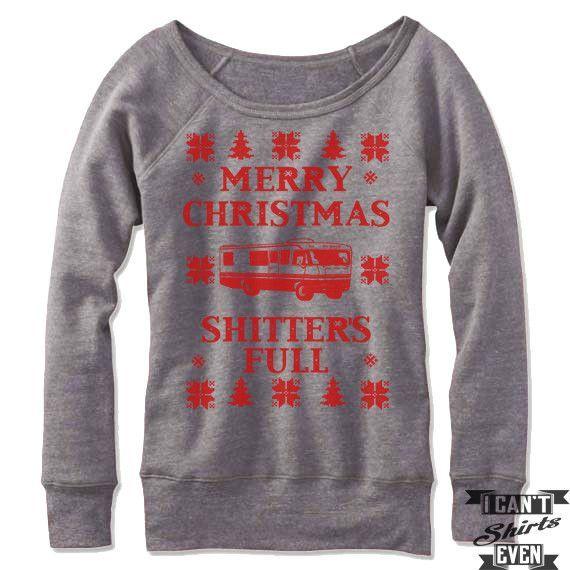 Merry Christmas Shitter\u0027s Full Off The Shoulder Sweatshirt