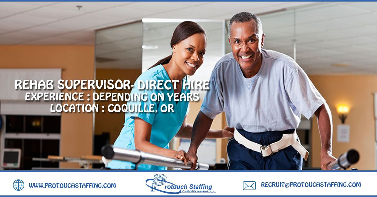 Rehab Supervisor Direct Hire New Career Job Seeker Rehab
