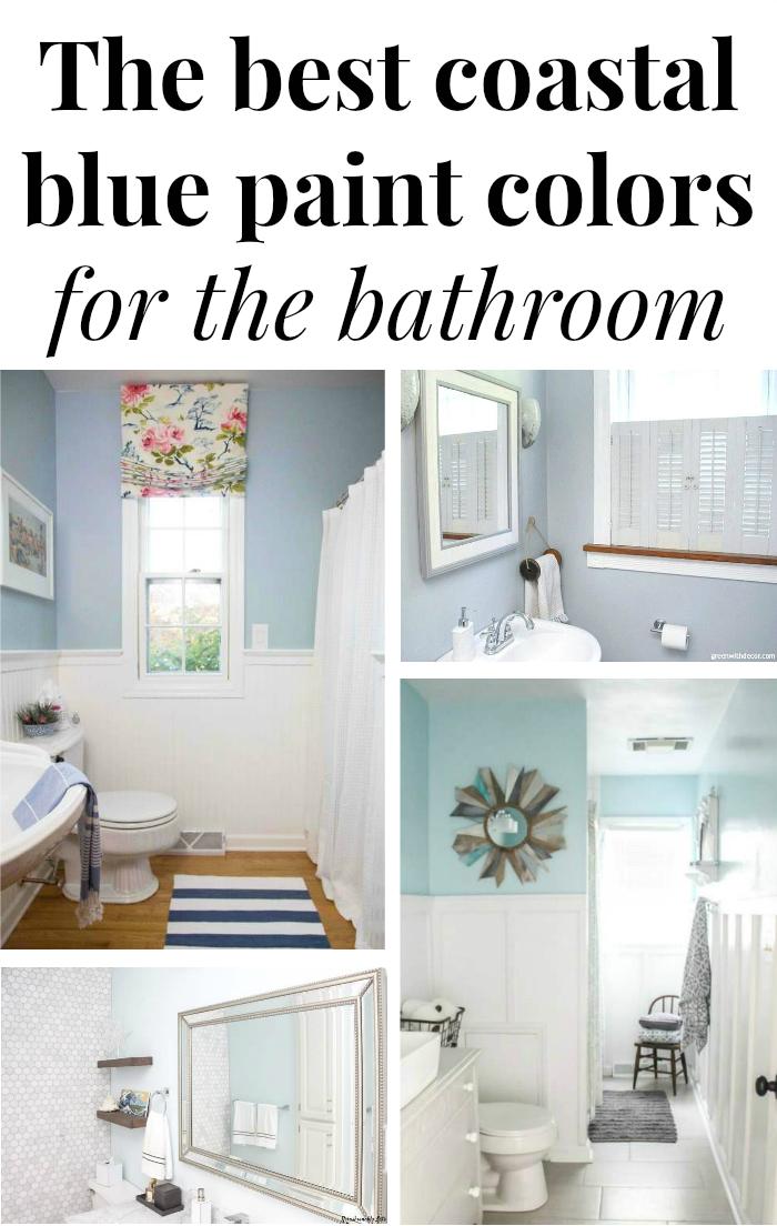 The Best Coastal Blue Paint Colors For The Bathroom Green With Decor Coastal Blue Paint Best Bathroom Paint Colors Blue Paint Colors