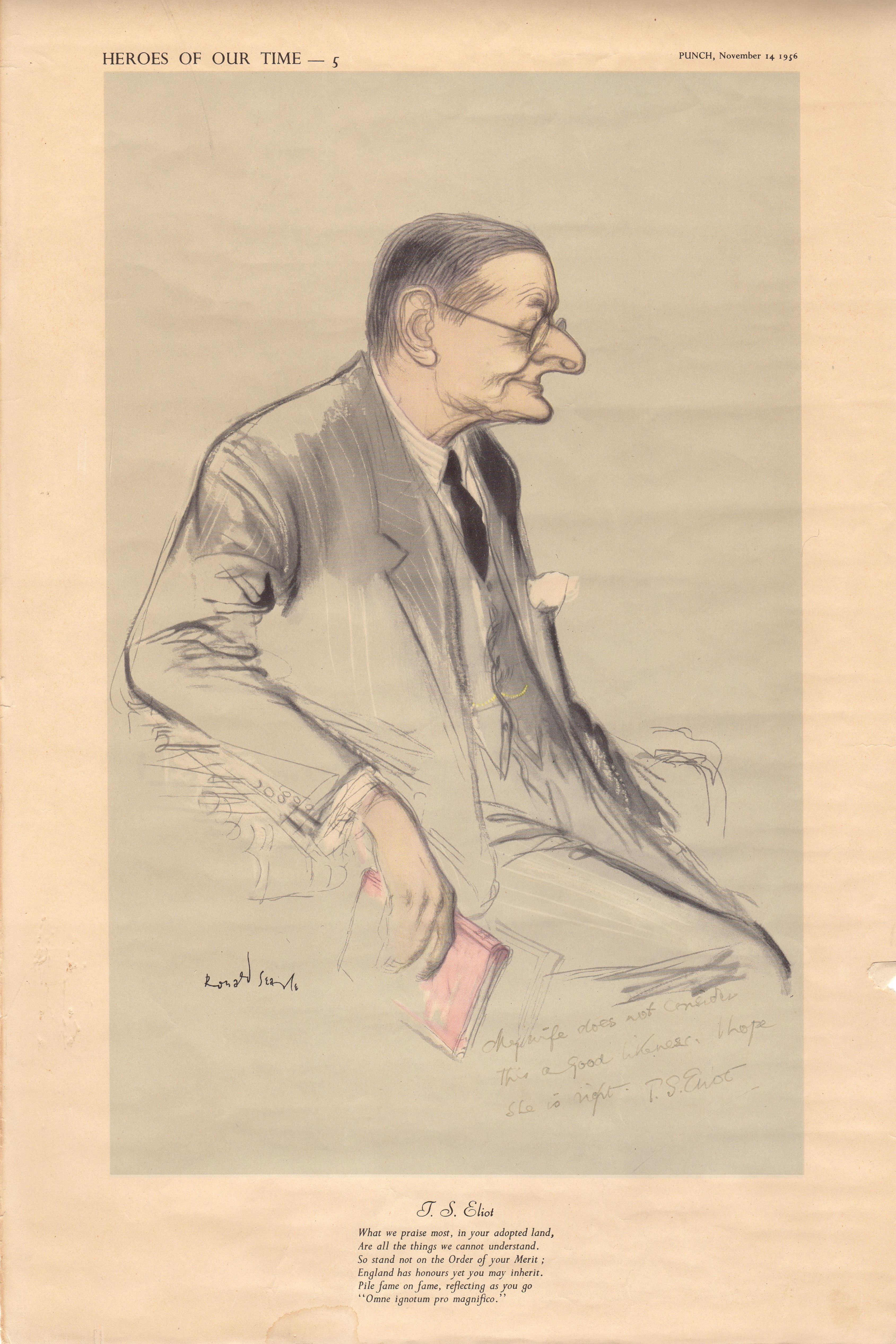 ELIOT T. S.: (1888-1965) American-born English Poet & Dramatist, Nobel Prize winner for Literature, 1948. A signed colour 11 x 18 print from the Ronald Searle series Heroes Of Our Time, as published by Punch Magazine (1956), featuring a caricature of Eliot, seated in his office at Faber's, holding a book. Signed by Eliot in black fountain pen ink
