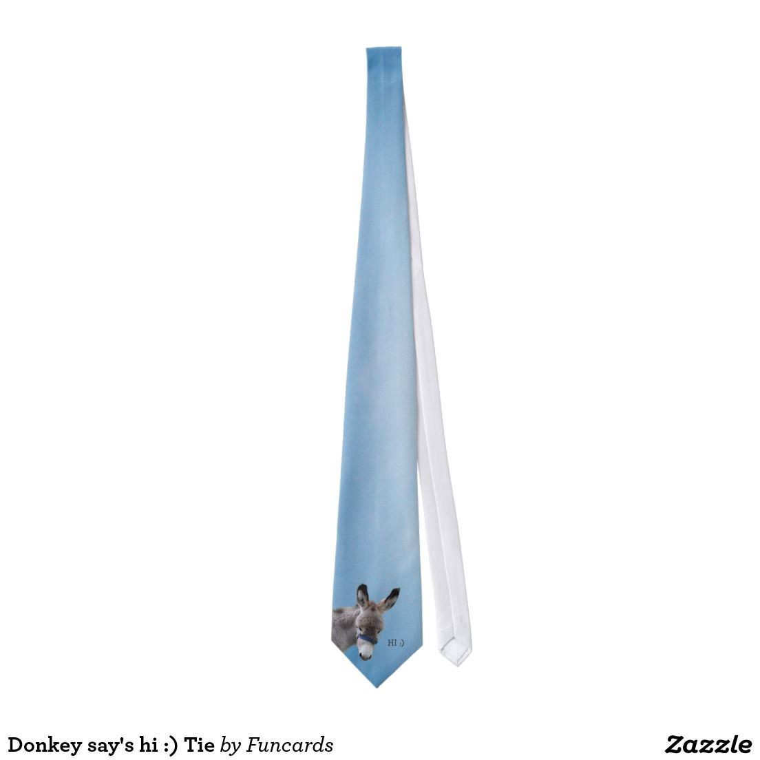 Donkey say's hi :) Tie