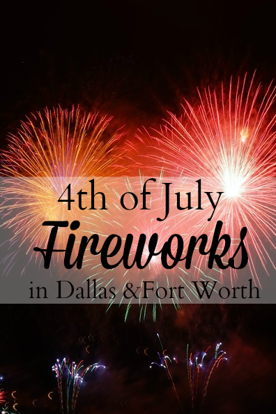 Vacation For July 4th: 4th Of July Fireworks In Dallas/Fort Worth, Texas