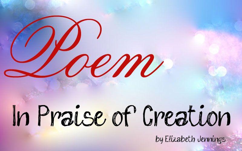 Preposition In Learn In Marathi All Complate: Poem 'In Praise Of Creation' By Elizabeth Jennings