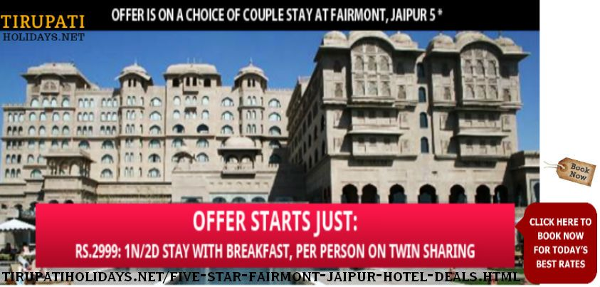 Offer Is On A Choice Of Couple Stay At Fairmont, Jaipur 5 * - Offer Starts Just - Rs.2999: 1N/2D Stay with breakfast, Per Person on Twin Sharing.  Hotel facilities:  Fitness center Banquet hall Fine dining restaurant 24hr room service  Room amenities:  Air conditioning Internet access Telephones Refrigerator Tea & coffee maker Safe Hair dryer on request  For booking this offer or for any other details contact us at http://tirupatiholidays.net/five-star-fairmont-jaipur-hotel-deals.html
