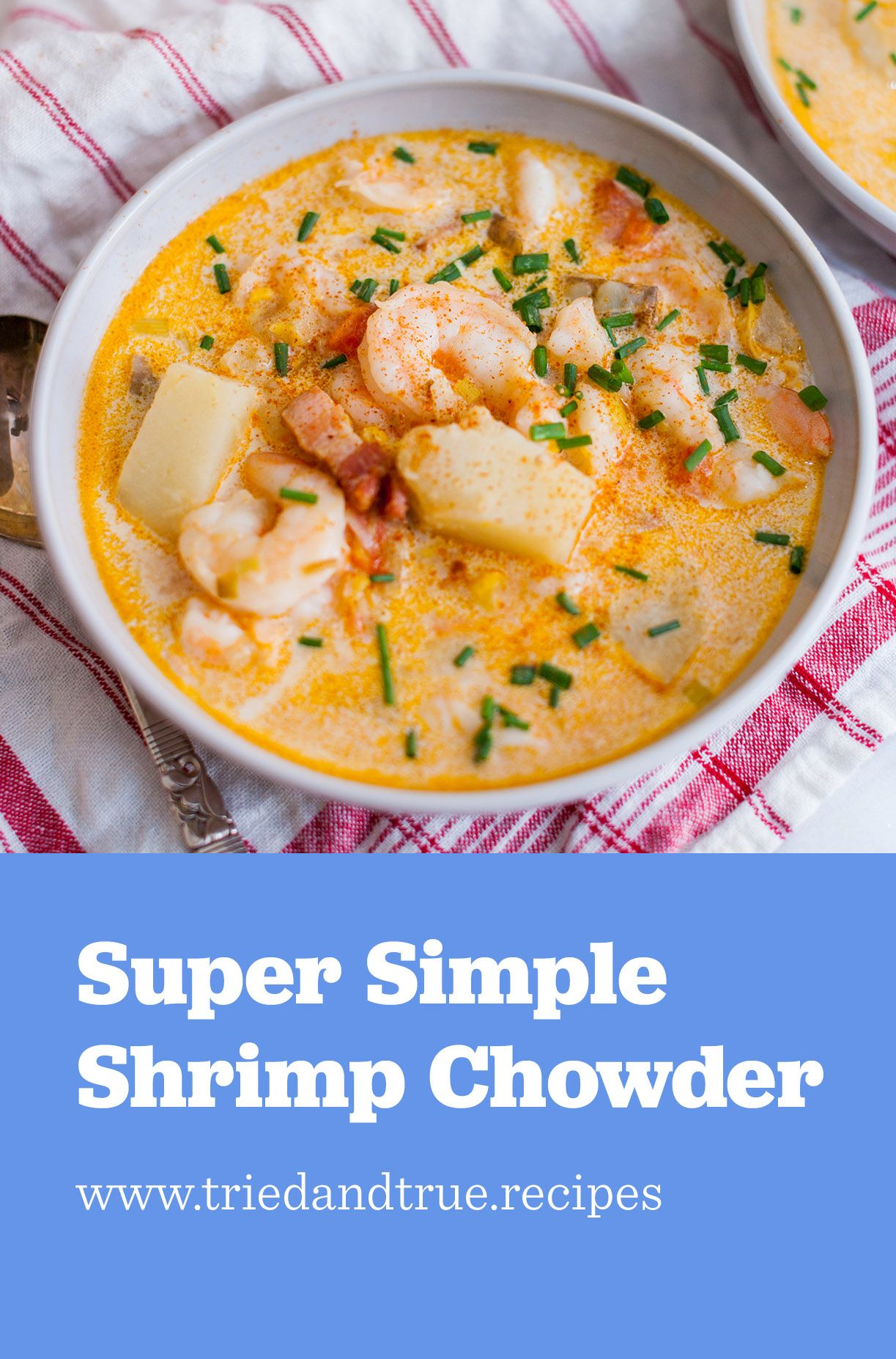 This Chowder Is Brimming With Shrimp I Highly Recommend Taking An
