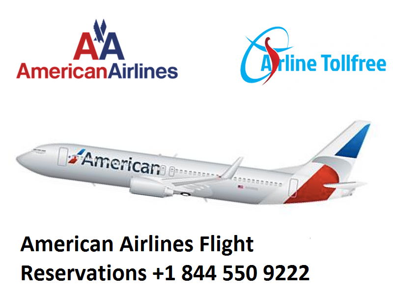 American Airlines Reservations Number +1 844 550 9222. You