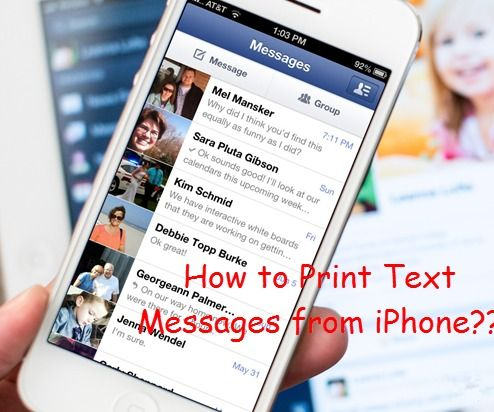 How to Print Text Messages on iPhone 6/6 Plus/5S/5/4S/4