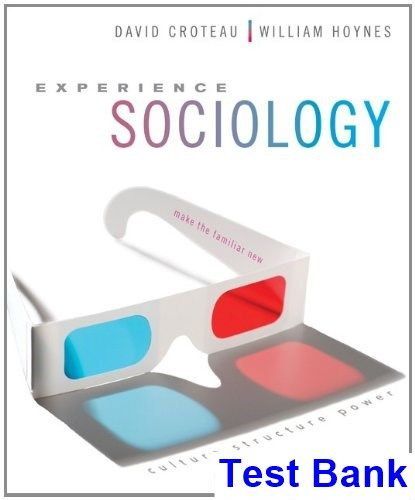 Experience sociology 1st edition croteau test bank test bank experience sociology 1st edition croteau test bank test bank solutions manual exam bank fandeluxe Images
