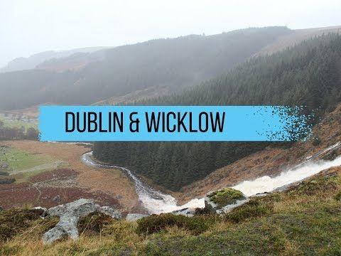Youtube Map Of Ireland.Travel Diary Video Dublin Wicklow Mountains Ireland Map Of Joy