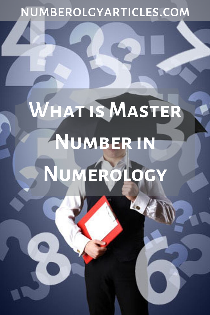 what is master numbers in numerology   Numerology